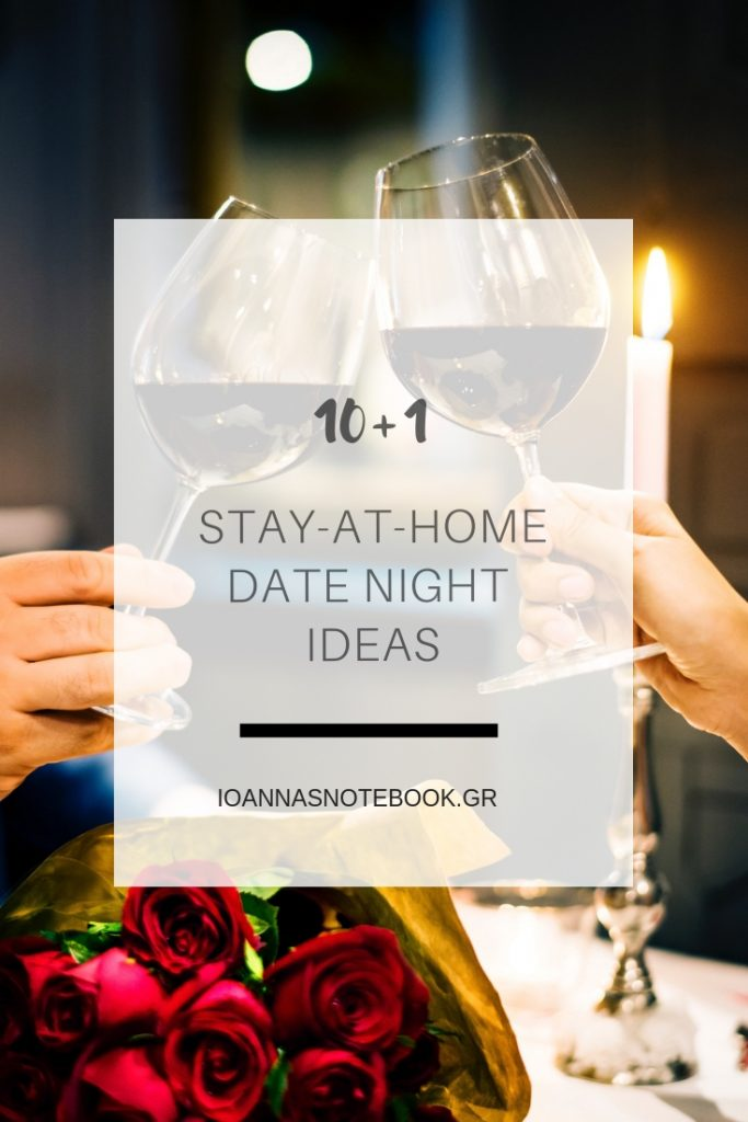 10+1 Stay-at-home date night ideas: Romantic and unique ideas for cozy date nights at home | Ioanna's Notebook #dateideas #couple #valentinesday #valentine #datenight