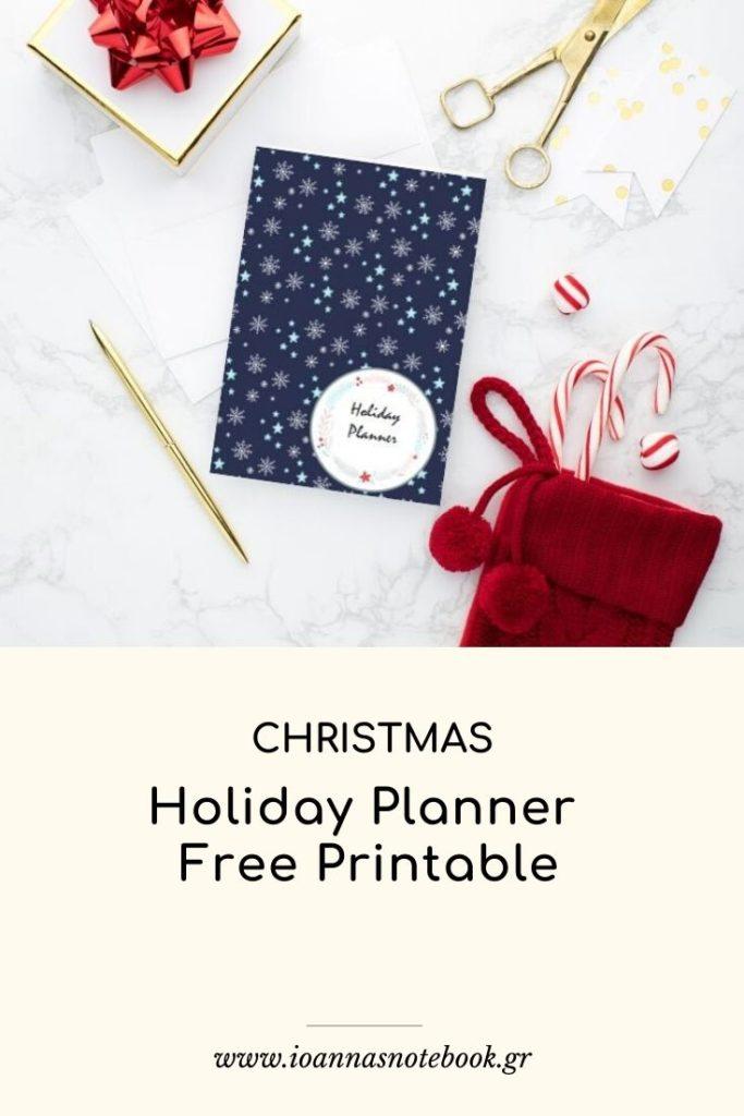 Holiday Planner Free Printable - Δωρεάν Εκτυπώσιμο Γιορτινό Ημερολόγιο για να οργανώσετε τον πιο γιορτινό αλλά και πιο απαιτητικό μήνα του έτους.